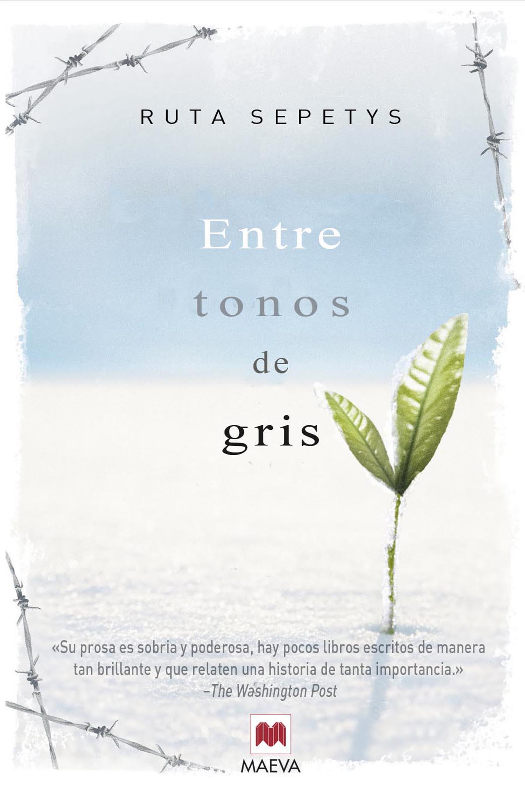 Ediciones Maeva - Éxitos literarios - Entre tonos de gris