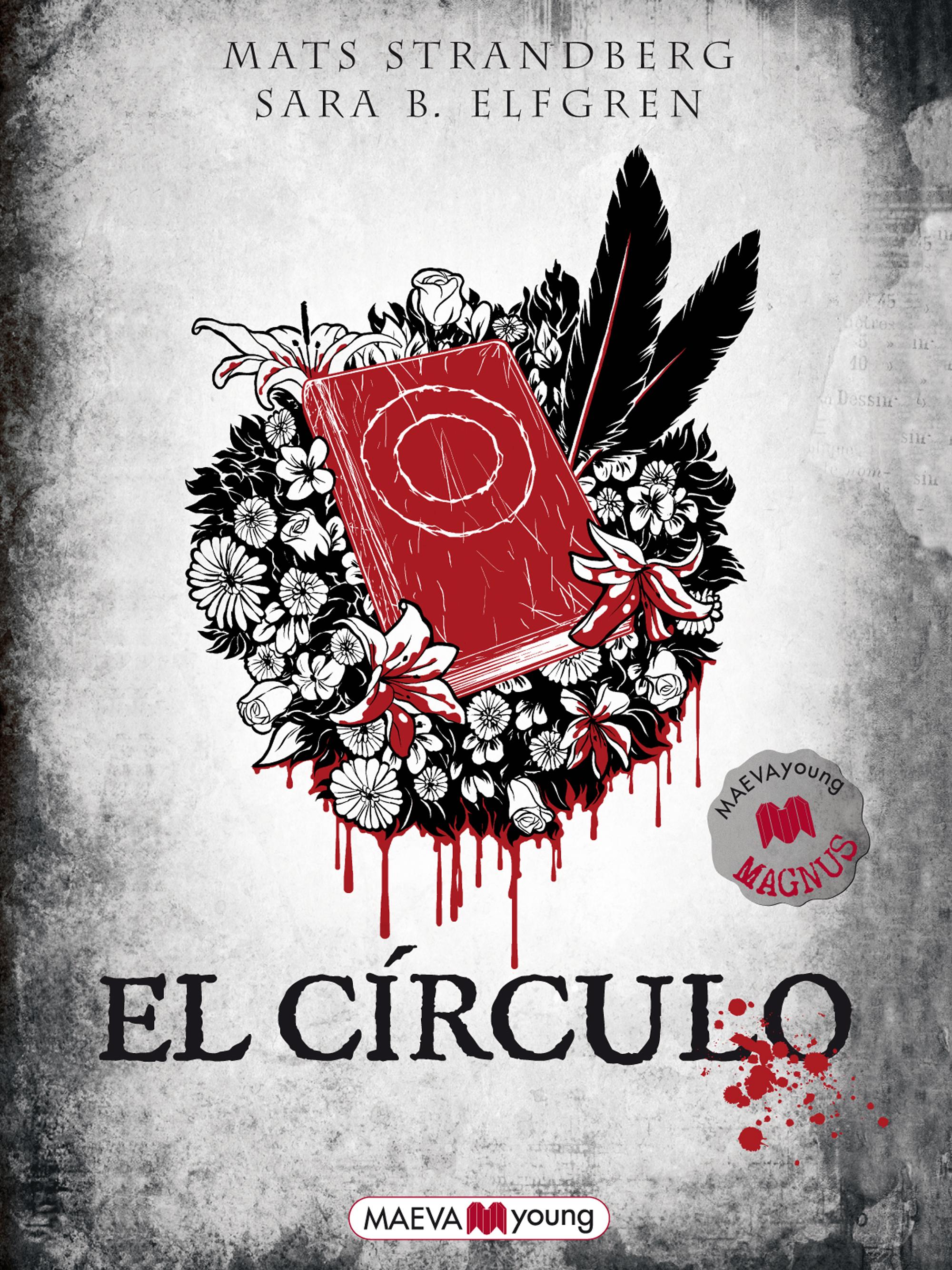 El círculo, Mats Strandberg, Sara B. Elfgren, terror, libro juvenil, Halloween, libro juvenil, miedo, cuentos de miedo, libros de miedo, historias de terror