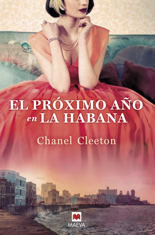 Ediciones Maeva - Grandes Novelas - El próximo año en La Habana