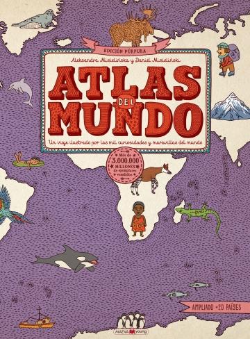 Ediciones Maeva - Libros para los que aman los libros - Atlas del mundo.  Edición Púrpura