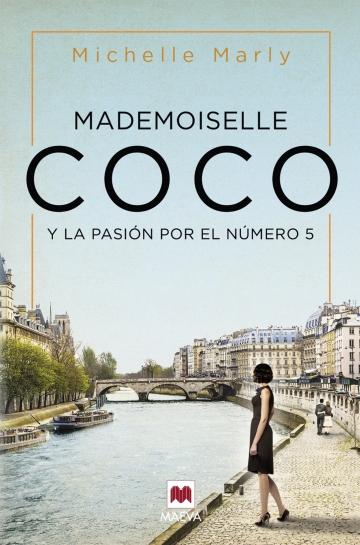 Mademoiselle Coco y la pasión por el número 5, de Michelle Marly.